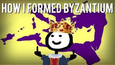 How I Formed Byzantium (HOI4)