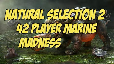 Natural Selection 2! 42 Player Marine Madness!