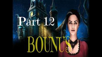Let's Play! Demon Hunter Chronicles from Beyond (P12 Bonus 3/3) That's It? That's All I Had To Do?