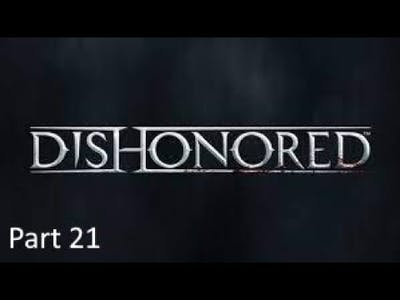 Dishonored Non-Lethal Stealth Complete Walkthrough Part 21: Mystery Foe (Dunwall City Trials)