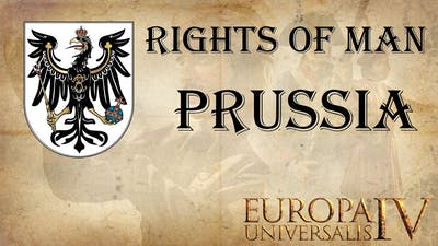 EU4 Rights of Man as Prussia 65