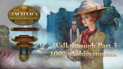 The Esoterica Hollow Earth Walkthrough Part 3 Earning 100% Achievements.
