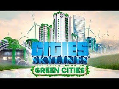 Cities Skylines|Green Cities DLC #1