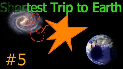 Shortest Trip to Earth # 5 | We Tried