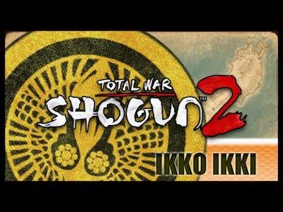 Shogun 2 | Ikko Ikki campaign 05