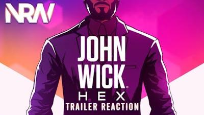 John Wick: Hex! NRW! Game Trailer Reaction! #NRW! #NerdsRuleTheWorld! #johnwick!