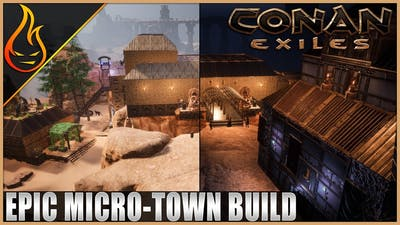 Micro Town Conan Exiles Epic Builds Week Part 3
