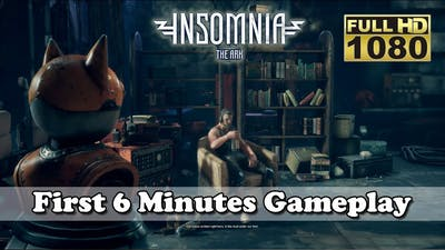 New Game : INSOMNIA The Ark - First 6 Minutes Gameplay [Full HD 1080p]