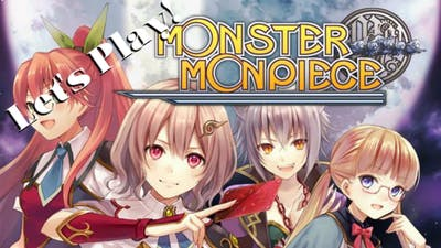 """Let's Play! Monster Monpiece: Ep. 25 - """"THAT DOESN'T MEAN ANYTHING!"""""""