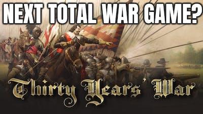 THIRTY YEARS WAR TOTAL WAR
