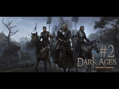 Strategy and Tactics: Dark Ages #2