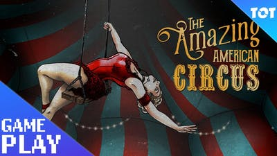 The Amazing American Circus Gameplay PC - First Look