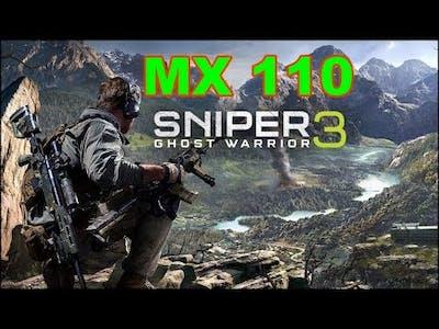 Sniper Ghost Warrior 3 Gaming MX 110 Benchmark