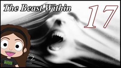 The Beast Within 17 - Last Nights Murder
