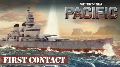 Victory At Sea Pacific Gameplay - First Contact in deep waters - Victory at Sea Let's Play - HD