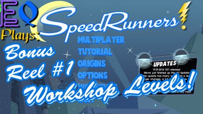 SpeedRunners Bonus Reel: Steam Workshop Levels