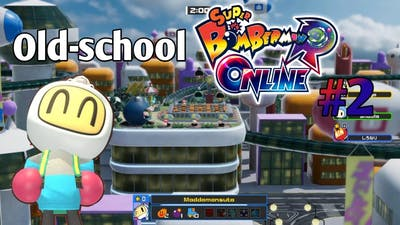 Old-school | Super Bomberman R Online #2
