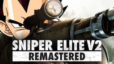 Sniper Saiyan Elite! | Vegeta Plays Sniper Elite V2 Remastered | Renegade For Life