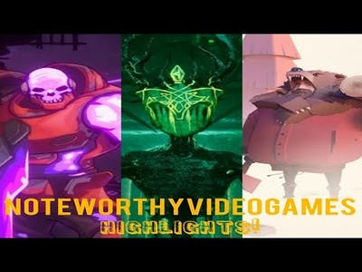 Noteworthy Video Games - Highlights 8/12/2019