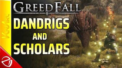 Greedfall #5 - Dantrigs and Scholars