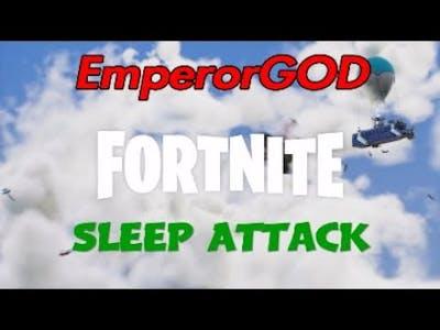 Fortnite: Sleep Attack