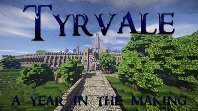 Tyrvale - A Year In The Making