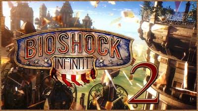 Let's Play Bioshock: Infinite // 02 - Friendly's