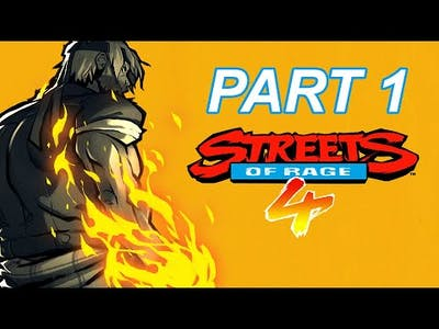 STREETS OF RAGE 4 walkthrough PART 1 -- THE STREETS ! (This game ROCKS!)