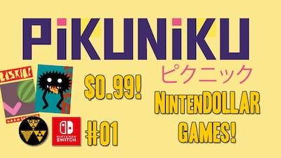 PiKUNiKU #01 | NintenDOLLAR Games!