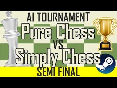Pure Chess vs Simply Chess - ♔ Steam Chess AI Championship Semifinal ♔