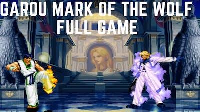Garou Mark Of The Wolves FULL GAME Gameplay Walkthrough