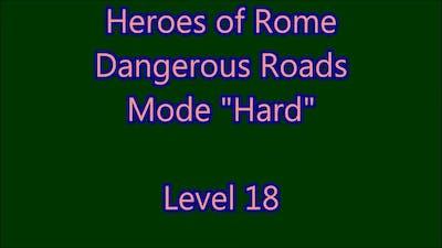 Heroes of Rome - Dangerous Roads Level 18