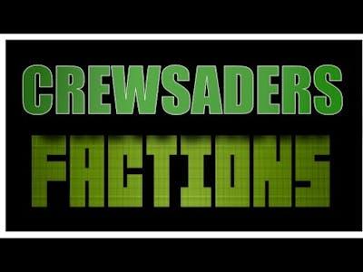 CrewSaders Factions UPDATE!
