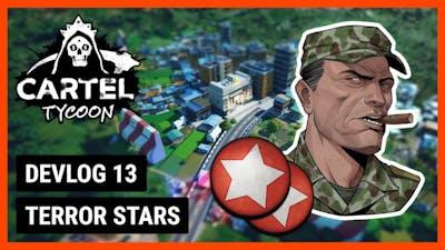Terror Stars // Cartel Tycoon Devlog #13 (w/ Subtitles)