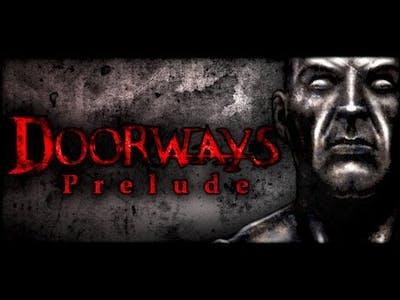 Doorways: Prelude--Part 1