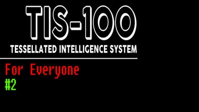 #2 - Differential Converter - TIS-100 for everyone (machine 3 strategies)
