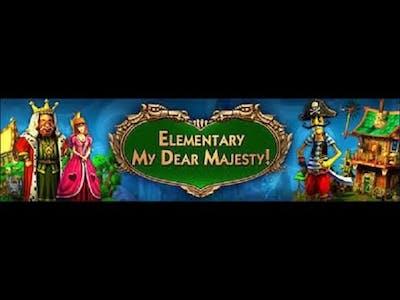 Elementary My Dear Majesty Part 1