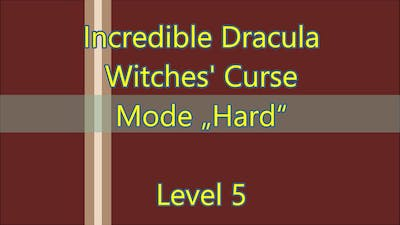 Incredible Dracula: Witches Curse Level 5