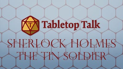 Sherlock Holmes: The Tin Soldier | 5 | Past Regrets