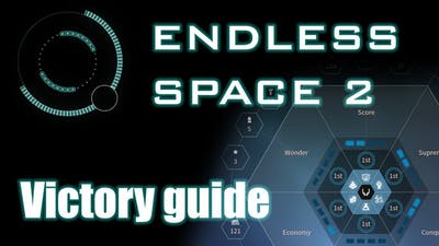 Endless Space 2 - Victory conditions guide