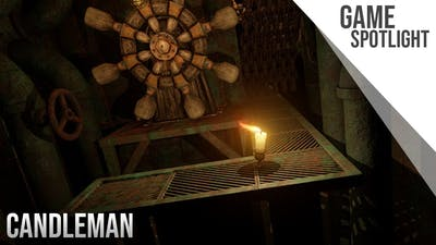 Game Spotlight | Candleman: The Complete Journey