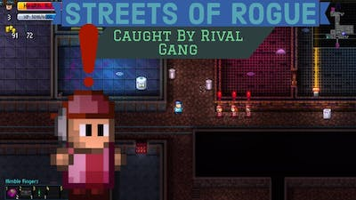 Streets of Rogue - Caught By Rival Gang