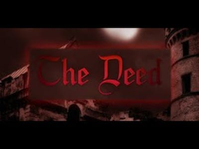 Playthrough | The Deed | I Can Live With That | No Commentary
