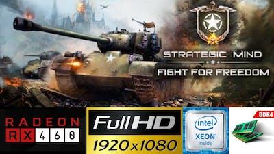 Strategic Mind Fight for Freedom | AMD RX460 2GB | Intel Xeon E5 2630L v3 | 1080p Max Quality