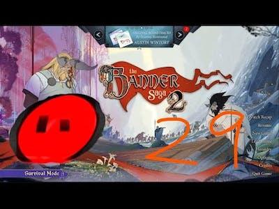 Blulip Plays The Banner Saga 2 Episode 29 - FINALE