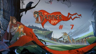 Banner Saga #7 - Das Banner