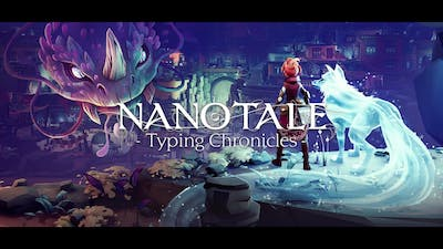 Nanotale: Typing Chronicles - New Dawn