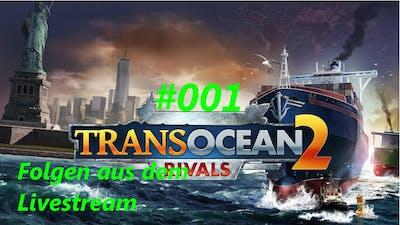 [GER]ᴴᴰ Transocean 2 Rivals #001