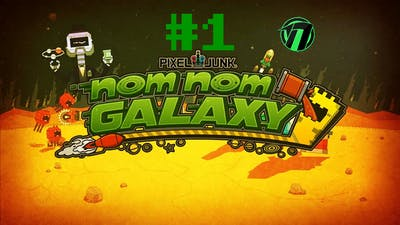 PixelJunk™ Nom Nom Galaxy - #1 - A Matter-strone Starter