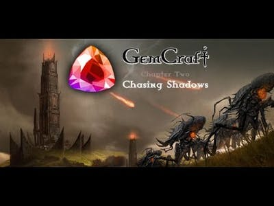 Gemcraft - Chasing Shadows D2 HAUNTING Guide